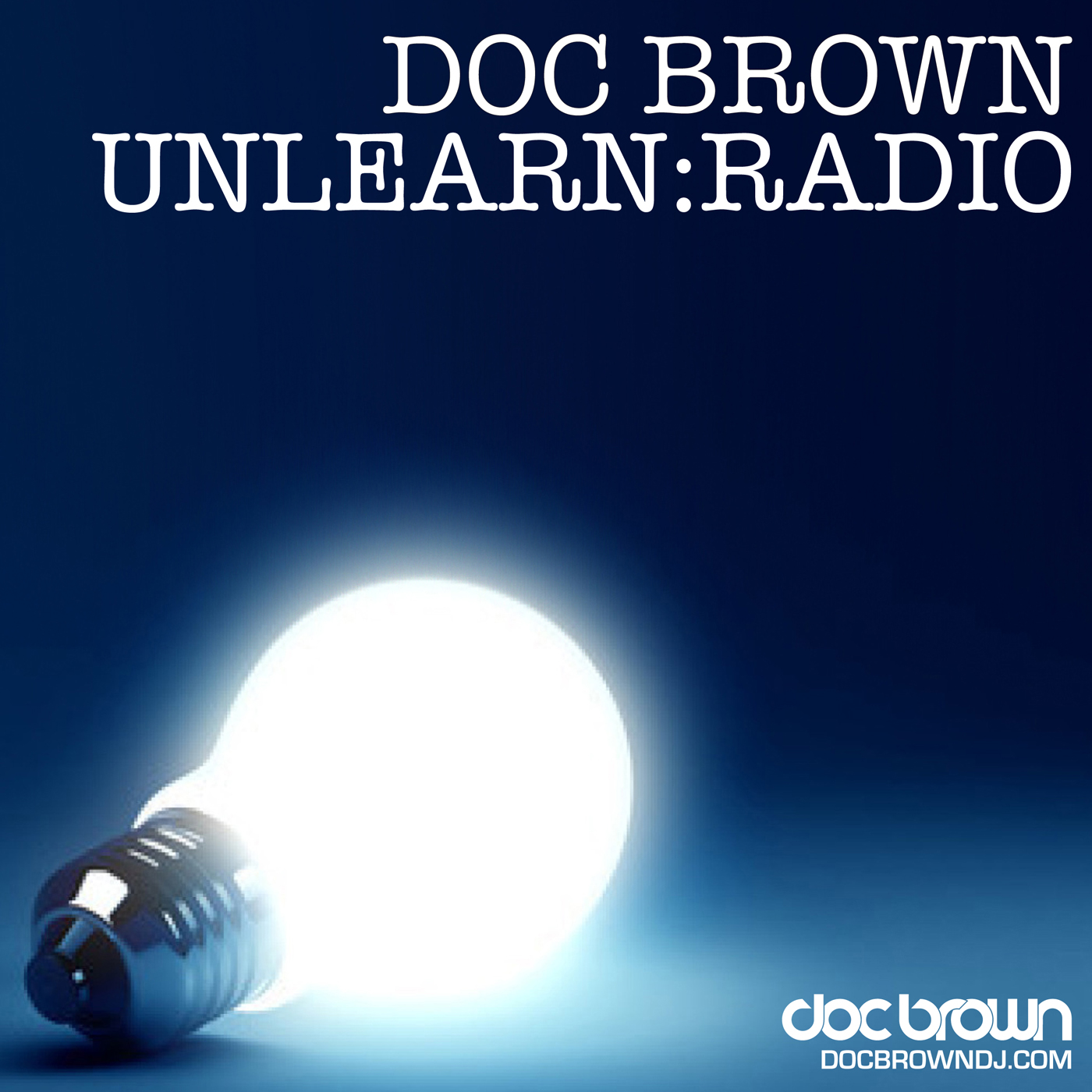 Doc Brown's Unlearn:Radio